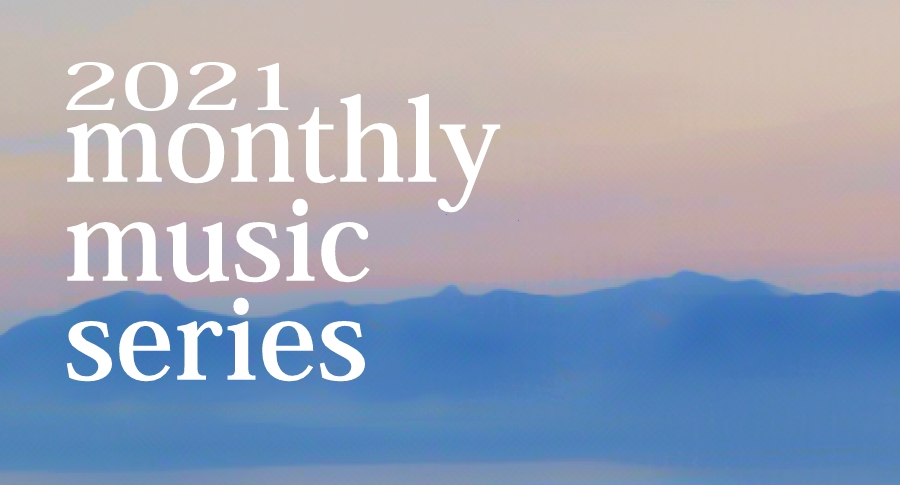 2021 RJO Monthly Music Series